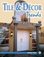 Tile Decor Trends